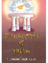 The Four Pillars Of Sikhism - Book By Gurbachan Singh Makin