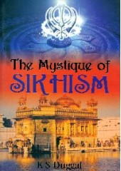 The Mystique Of Sikhism - Book By K S Duggal