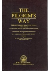 The Pilgrim's Way - Diwan Of Bhai Nand Lal Goya