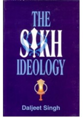 The Sikh Ideology - Book By Daljeet Singh