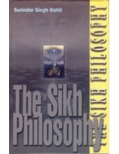 The Sikh Philosophy - Book By Surindar Singh Kohli