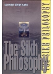 The Sikh Philosophy - Book By Surindar Singh Kohli