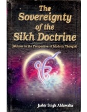 The Sovereignity of The Sikh Doctrine - Book By Jasbir Singh Ahluwalia
