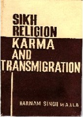 Sikh Religion Karma And Transmigration - Book By Harnam Singh