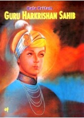 Bala Pritam Guru Harkrishan Sahib - Book in English By Baljit Singh , Inderjeet Singh - English