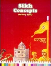 Sikh Concepts Activity Book - Book By Baljit Singh , Inderjeet Singh
