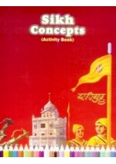 Sikh Concepts Activity Book - Book By Baljit Singh , Inderjeet Singh