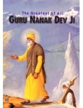 The Greatest of All Guru Nank Dev Ji