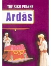 The Sikh Prayer Ardas - Book By Baljit Singh, Inderjeet Singh