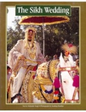 The Sikh Wedding - Book By Mohinder Singh & Sondeep Shankar