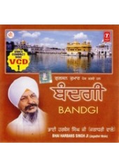 Bandgi - Video CDs By Bhai Harbans Singh Ji Jagadhri Wale