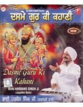 Dasme Guru Ki Kahani - Video CDs By Bhai Harbans Singh Ji Jagadhri Wale