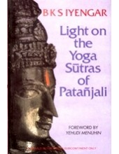 Light on The Yoga Sutras of Patanjali - Book By BKS Iyengar