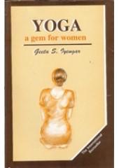 Yoga - A Gem For Women  - Book By Geeta S Iyengar