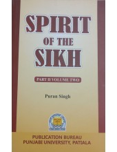 Spirit of The Sikh - Part 2 - Volume Two - Book By Puran Singh