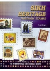 Sikh Heritage Through Stamps - Book By Ranjit Singh