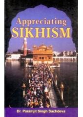 Appreciating Sikhism - Book By Dr. Paramjit Singh Sachdeva