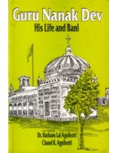 Guru Nanak Dev - His Life and Bani - Book By Dr. Harbans Lal Agnihotri, Chand R. Agnihotri