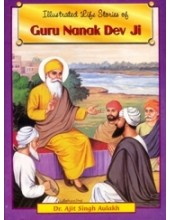 Illustrated Stories of Guru Nanak Dev Ji - Book By Dr. Ajit Singh Aulakh