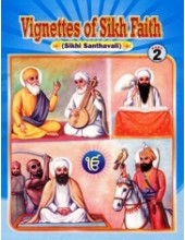 Vignettes of Sikh Faith (Suitable for Kids) Part 2 - Book By Karnail Singh Somal