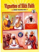 Vignettes of Sikh Faith (Suitable for Kids) Part 3 - Book By Karnail Singh Somal