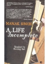 Nanak Singh A Life Incomplete