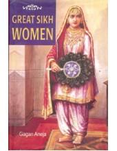 Great Sikh Women - Book By Gagan Aneja