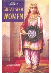 Great Sikh Women - Book By Gagan Aneja