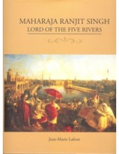 Maharaja Ranjit Singh Lord Of The Five Rivers