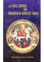 The Sikh Empire And Maharaja Ranjeet Singh