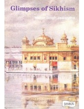 Glimpses of Sikhism - Book By Nahar Singh Jawandha