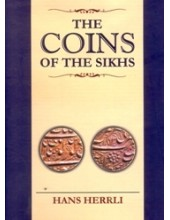 The Coins of The Sikhs - Book By Hans Herrli