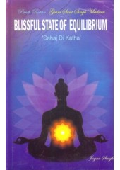 Blissful State of Equilibrium Sahaj Di Katha - Book By Giani Sant Singh Maskin