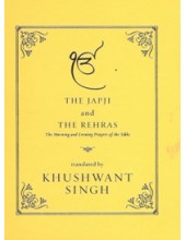 The Japji And The Rehras - Book By Khushwant Singh