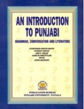 An Introduction To Punjabi Grammer, Coversation And Literature - Book By Gurinder Singh Mann, Gurdit Singh, AMI P. Shah, GIBB Schreffler and Anne Murphy