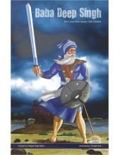Baba Deep Singh - The Great Sikh Martyr And Scholar - Book By Daljeet Singh Sidhu