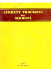 Current Thoughts On Sikhism - Book By Kharak Singh