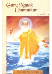 Guru Nanak Chamatkar English  (Volume II) - Book By Bhai Vir Singh