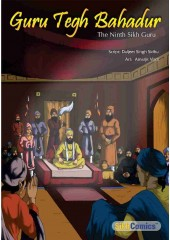 Guru Tegh Bahadur - The Ninth Sikh Guru - Book By Daljeet Singh Sidhu