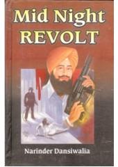 Mid Night Revolt - Book By Narinder Dansiwalia