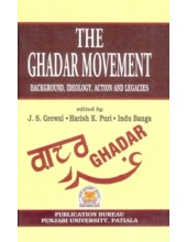The Ghadar Movement - Book By J.S.Grewal, Harish K Puri And Indu Banga