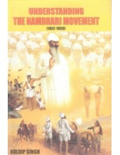 Understanding The Namdhari Movement (1857-1959) - Book By Kuldip Singh