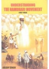 Understanding The Namdhari Movement (1857-1959) - Book By Kuldip Singh