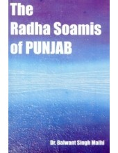 The Radha Soamis Of Punjab - Book By Dr. Balwant Singh Malhi