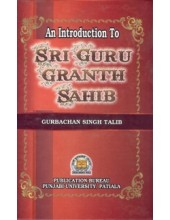 An Introduction To Sri Guru Granth Sahib - Book By Gurbachan Singh Talib