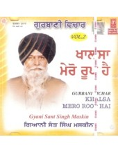 Khalsa Mero Roop Hai (Volume 2) - Audio CDs By Giani Sant Singh Maskeen