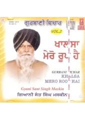 Khalsa Mero Roop Hai (Volume 2) - Audio CDs By Giani Sant Singh Maskeen
