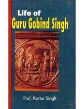 Life Of Guru Gobind Singh - Book By Prof. Kartar Singh