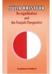 Julia Kristeva Re-Signification And The Punjabi Perspective - Book By Deepinderjeet Randhawa