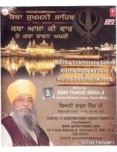 Katha Sukhmani Sahib - Katha Aasa Ki Vaar & Katha Baavan Akhree - MP3 CDs By Giani Thakur Singh Ji